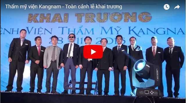 Video Bệnh viện thậm mỹ Kangnam khai trương