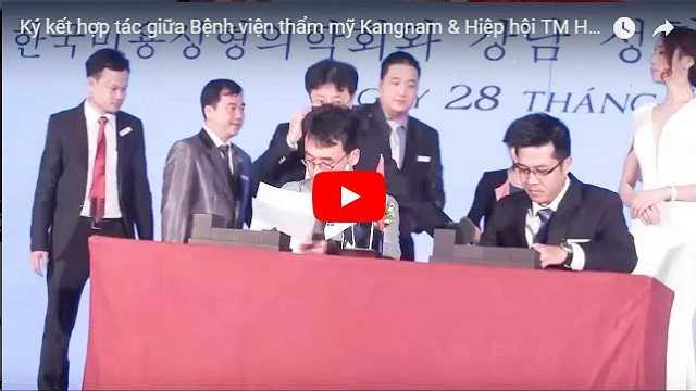 Video Bệnh viện thẩm mỹ Kangnam kí kết hợp đồng với kccs 1